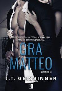 Gra Matteo - J.T. Geissinger