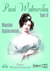 Pani Walewska. Tom 2 - Wacław Gąsiorowski