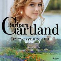 Dziewczyna ze snu - Barbara Cartland