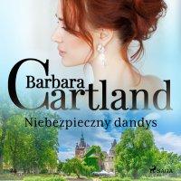 Niebezpieczny dandys - Barbara Cartland