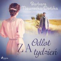 Odlot za tydzień - Barbara Nawrocka-Dońska