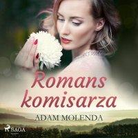 Romans komisarza - Adam Molenda
