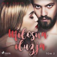Miłosna iluzja - D. B. Foryś