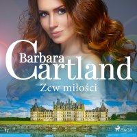 Zew miłości. Ponadczasowe historie miłosne Barbary Cartland - Barbara Cartland