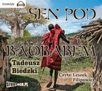 Sen pod baobabem - Tadeusz Biedzki