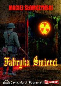 Fabryka śmierci -
