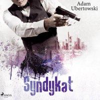 Syndykat - Adam Ubertowski