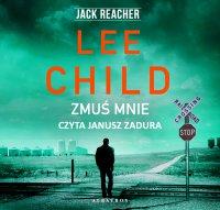 Zmuś mnie - Lee Child
