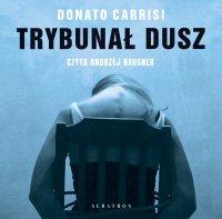 Trybunał dusz - Donato Carrisi