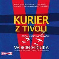 Kurier z Tivoli - Wojciech Dutka