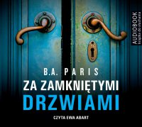 Za zamkniętymi drzwiami - B.A. Paris