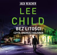 Bez litości - Lee Child