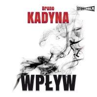 Wpływ - Bruno Kadyna