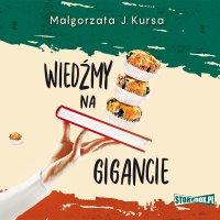 Wiedźmy na gigancie - Małgorzata J. Kursa