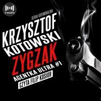 Zygzak. Agentka Ultra. Tom 1 - Krzysztof Kotowski