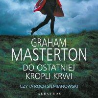 Do ostatniej kropli krwi - Graham Masterton