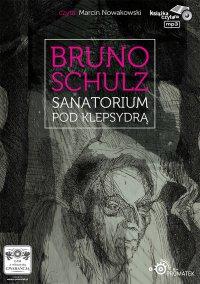 Sanatorium pod Klepsydrą - Bruno Schulz