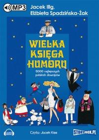 Wielka księga humoru - Elżbieta Spadzińska Żak