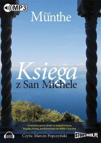 Księga z San Michele - Axel Munthe