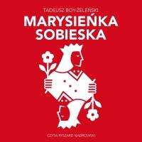 Marysieńka Sobieska - Tadeusz Boy-Żeleński