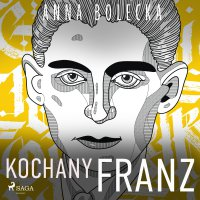 Kochany Franz - Anna Bolecka