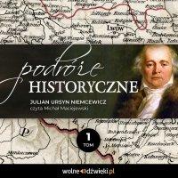 Podróże historyczne. Tom 1 - Julian Ursyn Niemcewicz