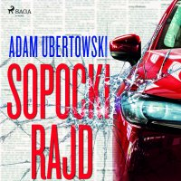 Sopocki Rajd - Adam Ubertowski