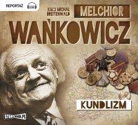 Kundlizm - Melchior Wańkowicz