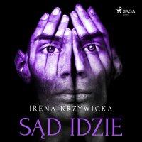 Sąd idzie - Irena Krzywicka