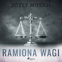 Ramiona wagi - Józef Musiol