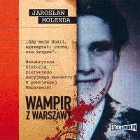 Wampir z Warszawy - Jarosław Molenda