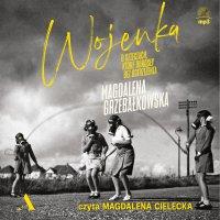Wojenka. O dzieciach, które dorosły bez ostrzeżenia - Magdalena Grzebałkowska