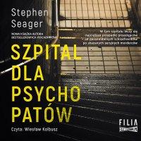 Szpital dla psychopatów - Stephen Seager