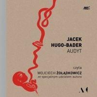 Audyt - Jacek Hugo-Bader