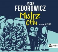 Mistrz offu - Jacek Fedorowicz