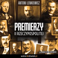 Premierzy II Rzeczypospolitej - Antoni Lenkiewicz