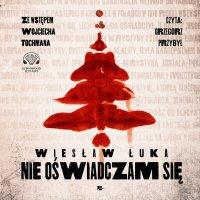 Nie oświadczam się - Wiesław Łuka