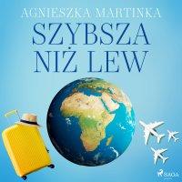 Szybsza niż lew - Agnieszka Martinka