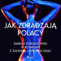 Jak zdradzają Polacy - Zuzanna Szulc