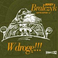 W drogę!!! - Jerzy Bralczyk