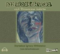 622 upadki Bunga - Stanisław Ignacy Witkiewicz
