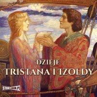 Dzieje Tristana i Izoldy - Autor nieznany