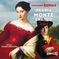 Hrabia Monte Christo. Część 2 - Aleksander Dumas