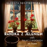 Randka z jeleniem - Elżbieta Sęczykowska