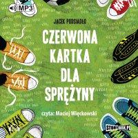 Czerwona kartka dla Sprężyny - Jacek Podsiadło