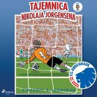 FCK Mini - Tajemnica Nikolaja Jorgensena - Daniel Zimakoff