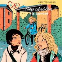 K jak Klara 18 - Nieprzyjaciółka na zawsze - Line Kyed Knudsen