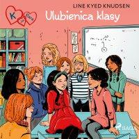K jak Klara 20 - Ulubienica klasy - Line Kyed Knudsen