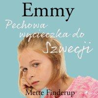 Emmy 2. Pechowa wycieczka do Szwecji - Mette Finderup