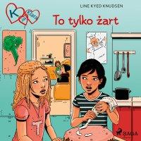 K jak Klara 17 - To tylko żart - Line Kyed Knudsen